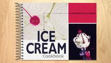 Ice Cream Cookbook 101 recipes cooking, desserts, salads, snacks, beverages +