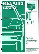 RENAULT  LAGUNA       Dossier technique NT 2517  Systèmes  antidémarrage  clé