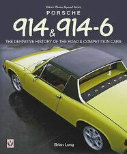 Porsche 914 & 914/6 (history data road & competition cars 914/8 916) Buch book