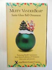 MUFFY VANDERBEAR- MUFFY CANDY C' ANGEL- SATIN GLASS BALL ORNAMENT #5039,  GREEN!