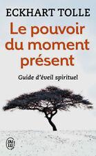 Le Pouvoir du Moment Présent  - Guide d'éveil spirituel de Eckhart Tolle -NEUF