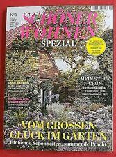 Schöner Wohnen Spezial Nr.1 2021 Vom großen Glück im Garten NEU
