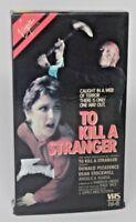 TO KILL A STRANGER 1983 VHS Virgin Vision Donald Pleasence Thriller NOT ON DVD!