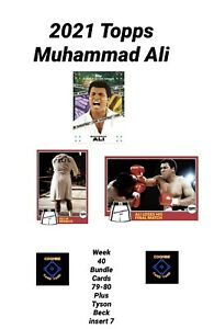 2021 TOPPS MUHAMMAD ALI - CARD #79 AND #80 + BECK INSERT 7 - 3 CARD BUNDLE
