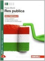 res publica vol.B zanichelli scuola, Monti Paolo, codice:9788808401342