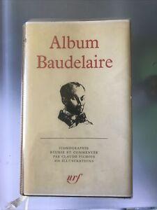 Pléiade : Album Baudelaire 1974.