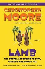 Lamb : The Gospel According to Biff, Christ's Childhood Pal by Christopher Moore (2004, Trade Paperback)