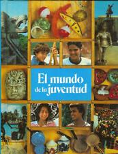 El Mundo De La Juventud - Spanish 2