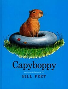 Capyboppy (Sandpiper Houghton Mifflin books) by Peet, Bill Book The Fast Free