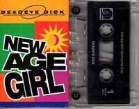Deadeye Dick New Age Girl 1994 Cassette Tape Single Pop Dance Rock