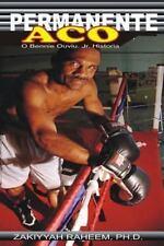 Permanente Aco : O Bennie Ouviu, Jr. Historia by Zakiyyah Raheem (2013,...