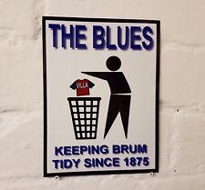 Birmingham The Blues Keeping Football Tidy Sign / Metal Aluminium / Football Fc