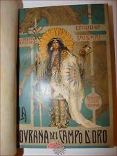 SALGARI, Emilio: LA SOVRANA DEL CAMPO D'ORO 1905 Donath 1a ediz. TAVOLE Far West