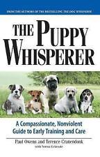 Owens, Paul : Puppy Whisperer: A Compassionate, Non Vi