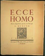 BENITO Ecce Homo. Douze compositions. 1917. Suite complète de 12 BOIS gravés.