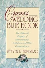 Crane's Wedding Blue Book: The Styles and Etiquette of Announcements, Invitation