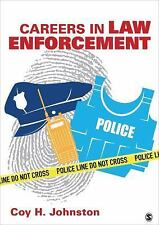 Careers in Law Enforcement: By Johnston, Coy H.