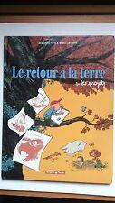 Le Retour a la Terre, Tome 2: Les Projets Hardcover Bande Dessinée French Comic