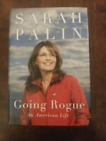 Going Rogue : An American Life by Sarah Palin (2009, Hardcover)