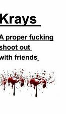 Krays a Proper Fucking Shoot Out with Friends by Kray Publishers U S (2016,...