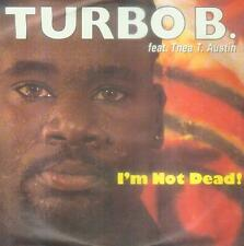 "7"" TURBO B. feat Thea T. Austin/i 'm Not Dead (NL) euro House"