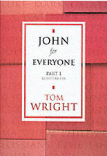 Good, John For Everyone Part Two Chapters 11-21, Wright, Tom, Book
