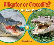 Alligator or Crocodile?: How Do You Know? (Which Animal Is Which?)-ExLibrary