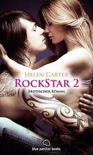 Rockstar 2 | Erotischer Roman von Helen Carter | blue panther books