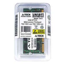 2GB SODIMM IBM-Lenovo Thinkpad T60 1951-xxx 1952-xxx 1953-xxx Ram Memory