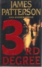 3rd Degree by Patterson, James; Gross, Andrew Signed First Edition