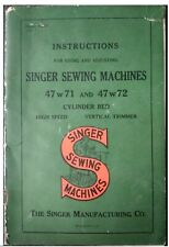 VINTAGE ORIGINAL SINGER 47w71 and 47w72 SEWING MACHINE INSTRUCTION MANUAL