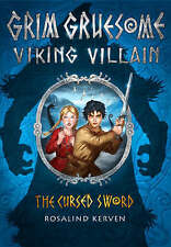"""AS NEW"" The Cursed Sword: Grim Gruesome Viking Villain, Kerven, Rosalind, Book"