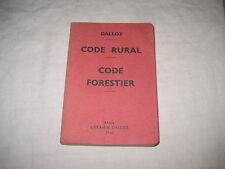 Livre CODE RURAL CODE FORESTIER de 1960  Dalloz