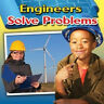 Engineers Solve Problems by Reagan Miller.