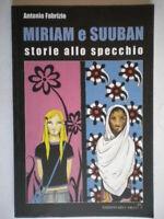 Miriam e Suuban Storie allo specchiofabrizio antonioediarcoracconti bambini
