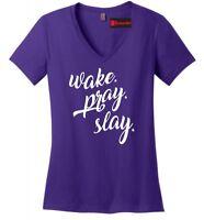 Wake Pray Slay Funny Ladies V-Neck T Shirt Country Religious Southern Tee Z5