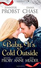 Probst+Chase..: BABY, IT'S COLD OUTSIDE Short-Stories Christmas New York-USA NEU