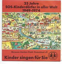 Schallpatte der SOS Kinderdörfer Hermann Gmeiner 1974 Jubiläum