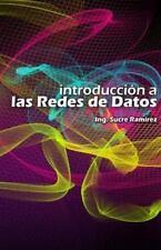 Introduccion a Las Redes de Datos by Sucre Ramirez (2014, Paperback)