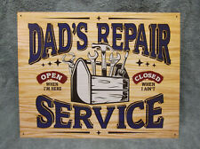 Dad Repair Service Garage Tools Tin Metal Sign Decor NEW