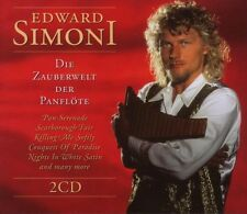 "EDWARD SIMONI ""DIE ZAUBERWELT DER PANFLÖTE"" 2 CD NEW+"