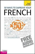 50 Ways to Improve Your French: A Teach Yourself Guide (TY: Language Guides), pr