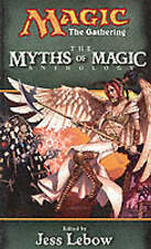 The Myths of Magic Anthology by Jess Lebow (Paperback, 2000)