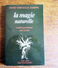 Occultisme LA MAGIE NATURELLE  Henri CORNEILLE AGRIPPA