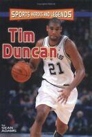 Tim Duncan (Sports Heroes & Legends)