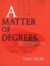 A Matter of Degrees: What Temperature Reveals About the Past and Future of Our