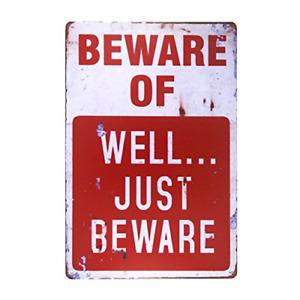 dingleiever-Beware of Well JUST Vintage Metal Sign Garage Signs for Men Home ...
