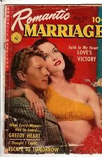 1952 Romantic Marriage #12 G - What every woman has to learn; His other Love