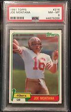 1981 Topps Joe Montana RC #216 PSA 8 NM-MT San Francisco 49er's