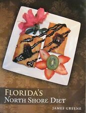 Florida's North Shore Diet~~Brand New~~Get Your Signed Copy Today